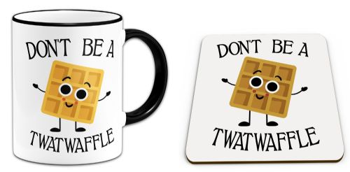 Set of Don't Be A Twatwaffle Funny Rude Waffle Novelty Gift Mug & Coaster - Black Handle/Rim